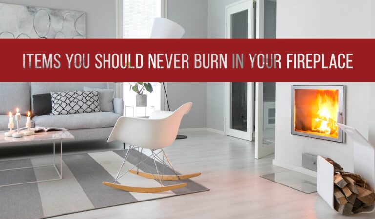 7 Items You Should Never Burn In Your Fireplace